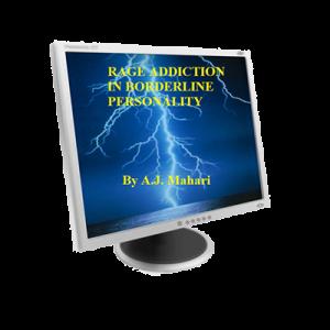 Rage Addiction in Borderline Personality Disorder