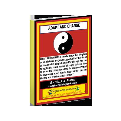 Adapt and Change